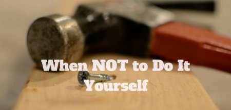 When Not to Do It Yourself banner